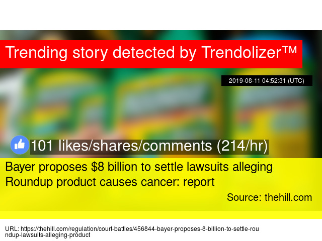 Bayer proposes $8 billion to settle lawsuits alleging Roundup