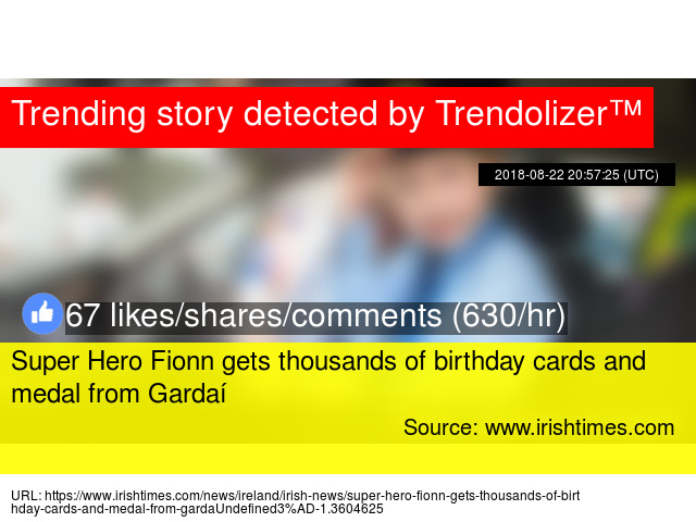 Super Hero Fionn Gets Thousands Of Birthday Cards And Medal From