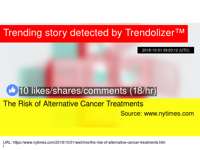 The Risk of Alternative Cancer Treatments