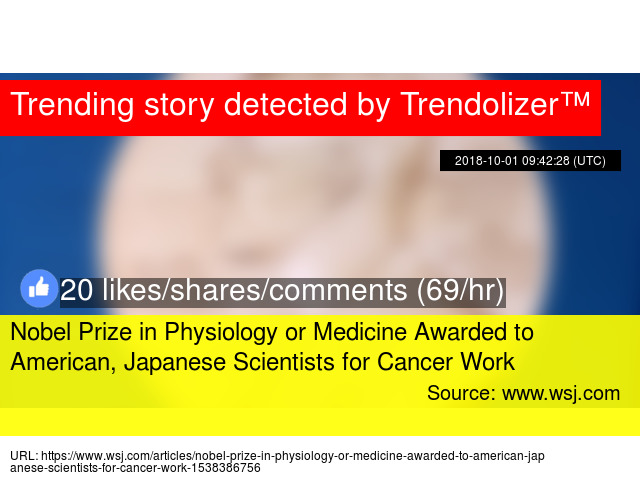 El Prize In Physiology Or Medicine Awarded To American Anese Scientists For Cancer Work